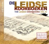 The Leiden Choirbooks Vol. Iv