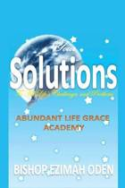 Your Solutions to All Life's Challenges