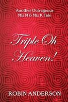 Triple Oh Heaven!