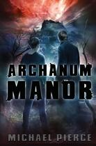 Archanum Manor