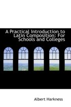 A Practical Introduction to Latin Composition