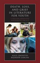 Death, Loss, and Grief in Literature for Youth