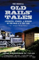 The Original Old Rails' Tales