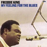 My Feeling For The  Blues =Remastered=//The Blues Re-Issue Of The Year!!