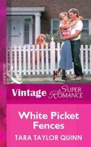 White Picket Fences (Mills & Boon Vintage Superromance)