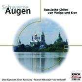 Schwarze Augen - Russische Chore Von Wolga Und Don