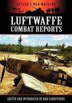 Luftwaffe Combat Reports