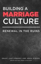 Building a Marriage Culture
