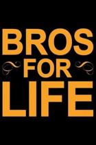 Bros For Life: Brother Journal Notebook - Brother Gifts - Journal - Diary - Brothers Funny Gift - 6x9_100 College Ruled Notebook