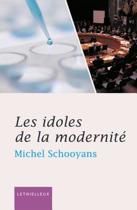 Les idoles de la modernité