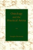 Ontology and the Practical Arena