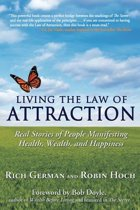 Living the Law of Attraction