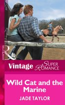 Wild Cat And The Marine (Mills & Boon Vintage Superromance) (A Little Secret, Book 8)