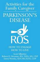 Activities for the Family Caregiver - Parkinson's Disease