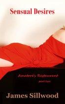 Sensual Desires: Amatore's Restaurant Part Two