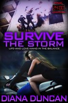 Survive the Storm (24 Hours Final Countdown Book 4)
