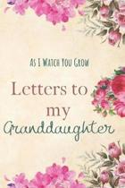 Letters to my Granddaughter Journal-Grandparents Journal Appreciation Gift-Lined Notebook To Write In-6''x9'' 120 Pages Book 5: Keepsake Gift to Write M