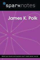 James K. Polk (SparkNotes Biography Guide)