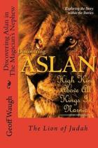 Discovering Aslan in 'the Magician's Nephew' by C. S. Lewis