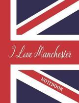 I Love Manchester - Notebook