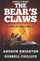 The Bear's Claws (Large Print): A Novel of World War III