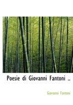 Poesie Di Giovanni Fantoni ..