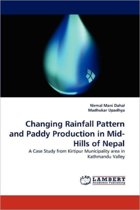 Changing Rainfall Pattern and Paddy Production in Mid-Hills of Nepal