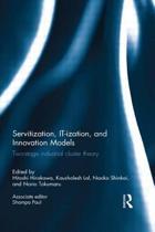 Servitization, IT-ization and Innovation Models
