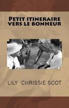 Petit Itineraire Vers Le Bonheur