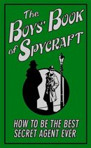 The Boys' Book of Spycraft