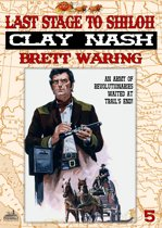 Clay Nash 5: Last Stage to Shiloh