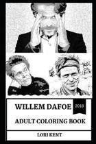 Willem Dafoe Adult Coloring Book