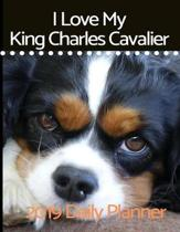 I Love My King Charles Cavalier