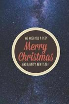 We wish you a very Merry Christmas and a happy new year Journal