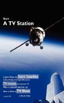 Start a TV Station