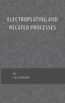 Electroplating and Related Processes
