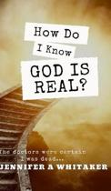 How do I know God is Real?