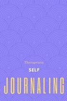 Therapeutic Self Journaling
