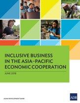 Inclusive Business in the Asia–Pacific Economic Cooperation