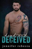 Dead and Deceived