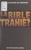 La Bible trahie ?