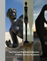 The Fran and Ray Stark Collection of 20th Century Sculpture at the J.Paul Getty Museum