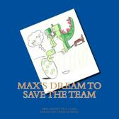 Max's Dream to Save the Team