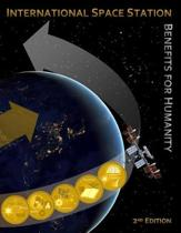 International Space Station Benefits for Humanity (Second Edition)