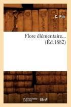 Flore l mentaire ( d.1882)