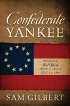 Confederate Yankee Book III