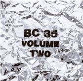 Bc 35 Volume Two (+7'')