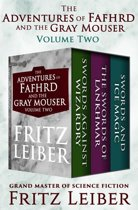 Boek cover The Adventures of Fafhrd and the Gray Mouser Volume Two van Fritz Leiber