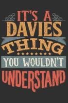It's A Davies You Wouldn't Understand: Want To Create An Emotional Moment For A Davies Family Member ? Show The Davies's You Care With This Personal C