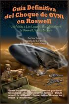 Guia Definitiva del Choque de Ovni En Roswell